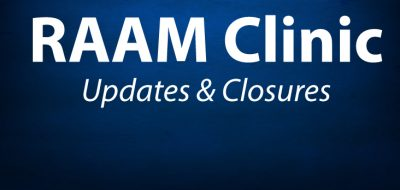 RAAM Clinic Updates & Closures